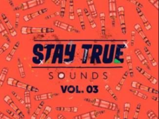 Kid Fonque - Stay True Sounds Vol. 3 Zip