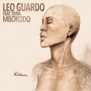 Leo Guardo ft. Tabia  – Mbokodo EP