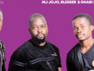 MJ Jojo, Blesser & Ghabi London – Nkao Kolobetxa