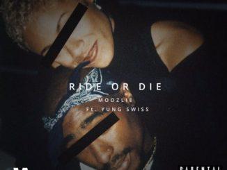 Moozlie – Ride Or Die ft. Yung Swiss