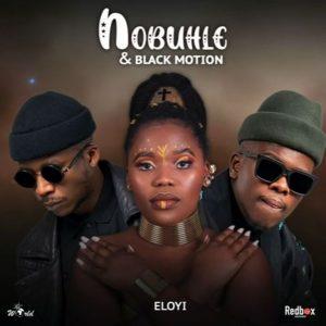 Nobuhle & Black Motion – Eloyi Video,Nobuhle & Black Motion – Eloyi