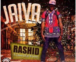 Rahid – Jaiva ft. Zakwe & Earl W Green
