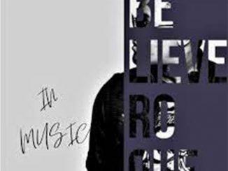 Roque – Believe In Music EP
