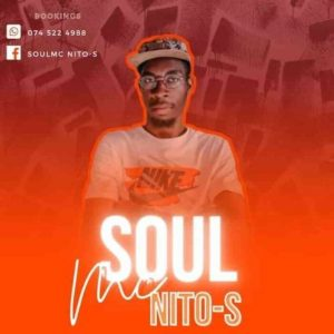 SoulMc_Nito-s – 100% Production Mix (Kwaito Soulful)