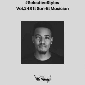 Sun-El Musician & Kid Fonque – Selective Styles Show 248 Mix