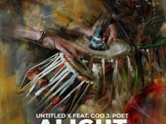 Untitled X, Goo J. Poet – Alight (DarqKnight Remix)