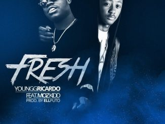Youngg Ricardo – Fresh ft Moz Kidd