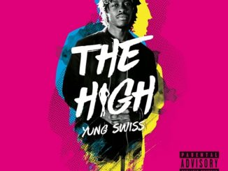 Yung Swiss – The High