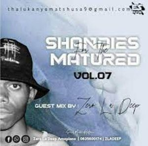 Zero LaDeep – Shandis For The Matured 007 (Guest Mix)