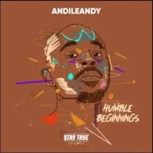 AndileAndy – Giving Up Ft. OKAY GOD