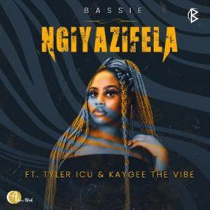 Bassie – Ngiyazifela ft. Tyler ICU & KayGee The Vibe