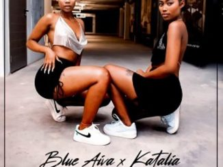 Blue Aiva & Katalia – Deeshaa Ft. Major League Djz, Mellow & Sleezy