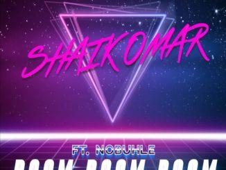 Shaik Omar - Boom Boom Boom (ft. Nobuhle)