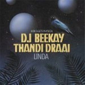 DJ Beekay & Thandi Draai – Linda