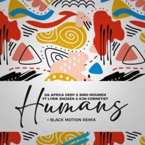 Da Africa Deep – Humans ft. Lyrik Shoxen & KJM Cornetist