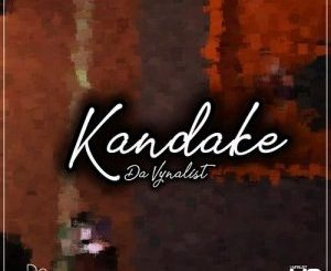 Da Vynalist – Kandake