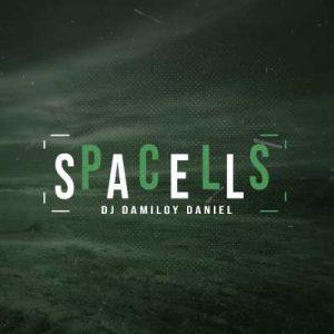 Dj Damiloy Daniel – Spacells