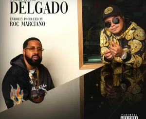 Flee Lord & Roc Marciano – Delgado