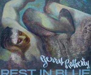 Gerry Rafferty – Rest In Blue ALBUM Tracklist