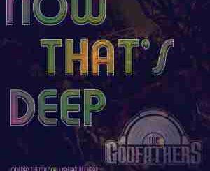 Godfathers Of Deep House – Four Walls (Nostalgic Mix)