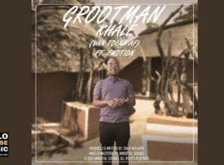 Grootman – Khale (Van Toeka Af) ft Emotion