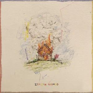 Isaiah Rashad – The House Is Burning