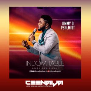 Jimmy D Psalmist – Indomitable (Warrior)