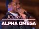 Joe Praize – Alpha Omega