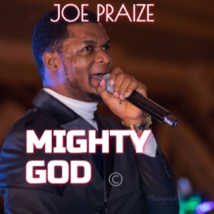 Joe Praize – I Will Speak Of Your Glory