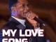 Joe Praize – My Love Song