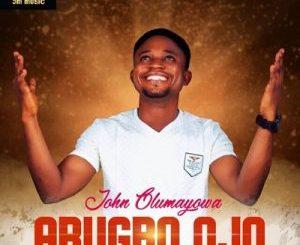 John Olumayowa – Arugbo Ojo