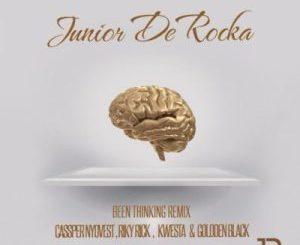 Junior De Rocka - Been Thinking (ft. Maraza & Golden Black)