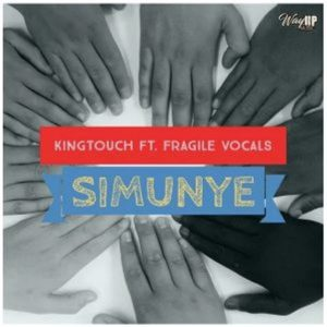 KingTouch – Simunye (Vocal Spin) Ft. Fragile Vocals