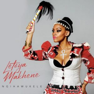 Letoya Makhene – Qinisela