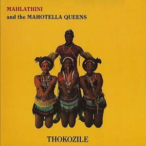 Mahlathini & The Mahotella Queens - Lilizela Milizeli