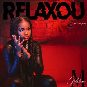 Malunne - Relaxed