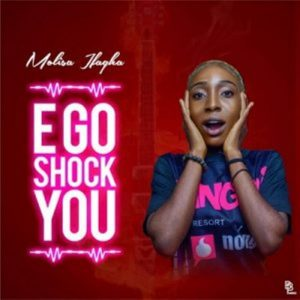 Molisa Ifagha – E Go Shock You