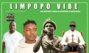 Mr Des – Limpopo Vibe Feat. Tsika x Ckhumba & King Ekzo