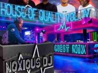 Noxious DJ – House Of Quality Vol.4 (Guest Mix)