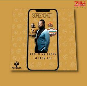 Roki - Screenshot ft. Mr Brown & Leon Lee