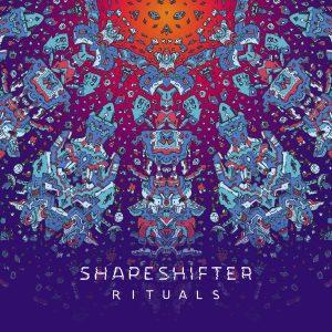 Shapeshifter - Rituals Album