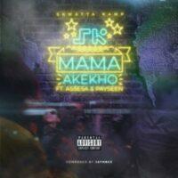 Skwatta Kamp – Mama Akekho