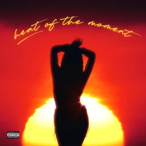 Tink – Heat Of The Moment