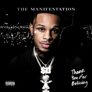 Toosii – Thank You For Believing (The Manifestation)