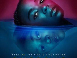 Tyla ft DJ Lag & Kooldrink – Overdue