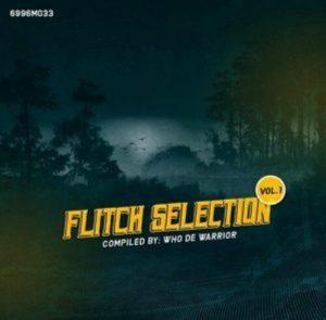 Who De Warrior – Flitch Selection Vol. 1