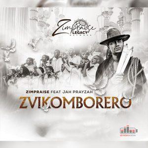 Zimpraise – Zvikomborero (feat. Jah Prayzah)