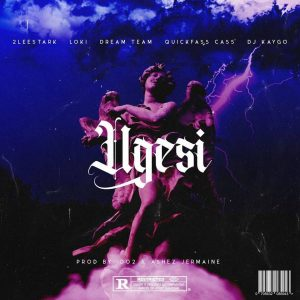 2Leestark, Loki, Dreamteam, Quickfass Cass, DJ Kaygo – Ugesi