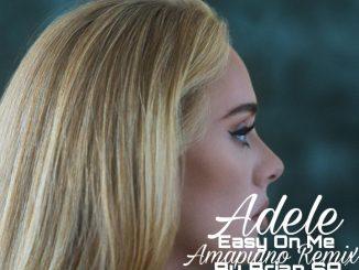 Adele – Easy On Me (Brian SA's Amapiano Remix)