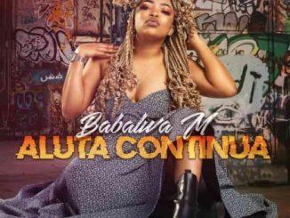 Babalwa M – Aluta Continua Album